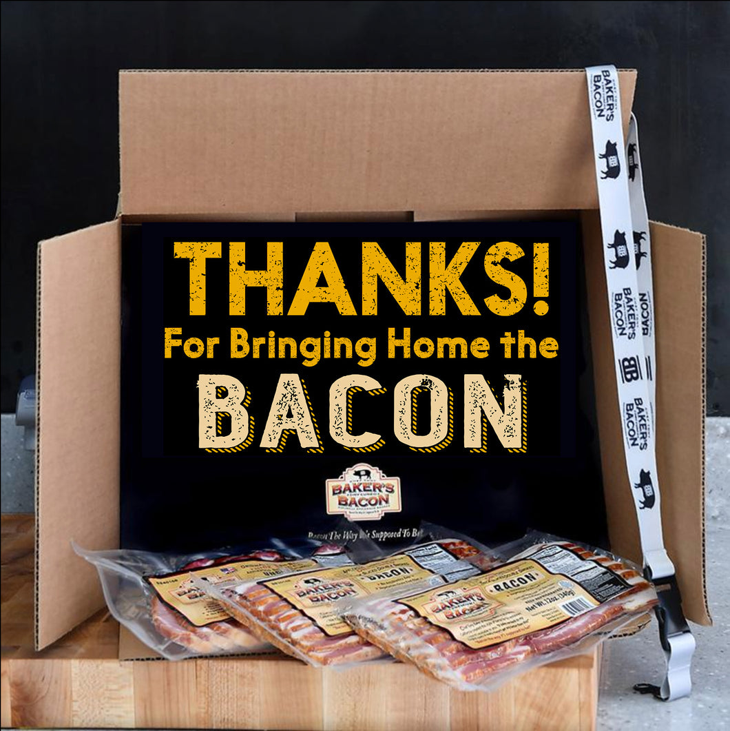 Thanks for bringing home the bacon