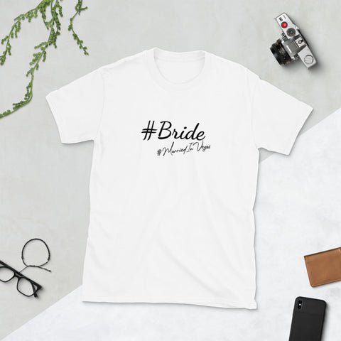 #Bride T-Shirt | #MarriedInVegas Studios