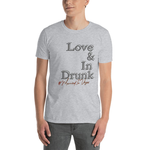 #Love&InDrunk T-Shirt