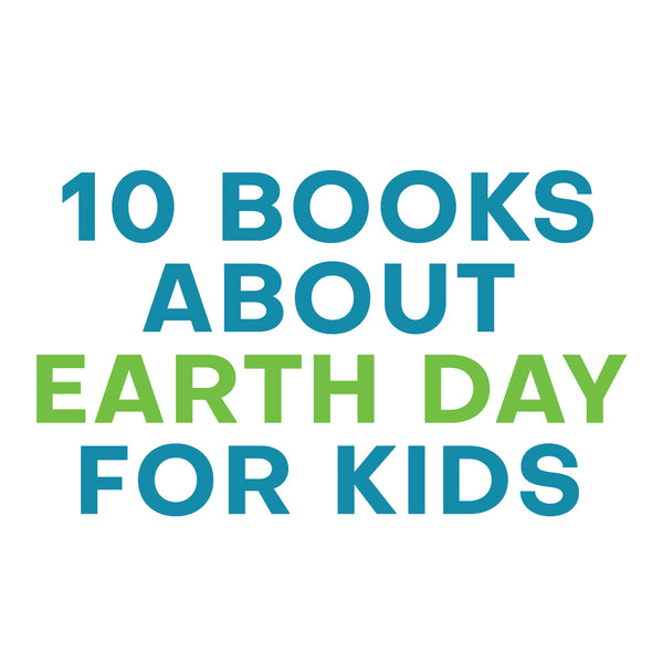 10 Books about Earth Day for Kids