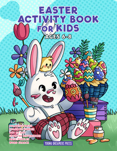 Easter Activity Book for Kids Ages 6-8: Easter Coloring Book and Kids Activities