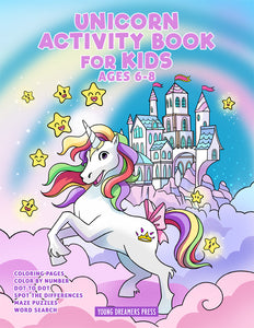 Unicorn Activity Book for Kids Ages 6-8: Unicorn Coloring Book and Kids Activities