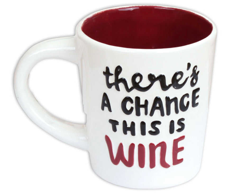 There's a Chance Mug
