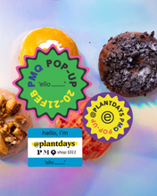 Load image into Gallery viewer, Vegan Donuts 'ello Donut Pop-Up at PMQ Store