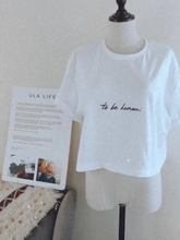 Load image into Gallery viewer, Ula Life To Be Human crop t-shirt 100% organic cotton tee that gives back to help Tibetan children in need
