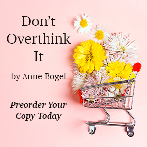 Anne Bogel Isn't Overthinking It