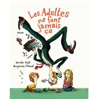 "HELIUM - ""les adultes ne font jamais ça"" - beautiful and funny children book"