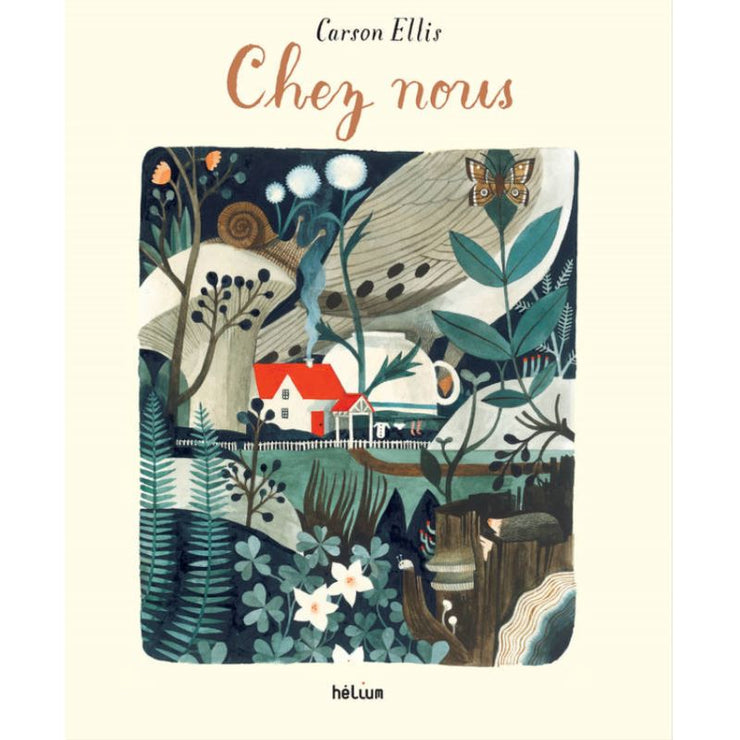 "HELIUM - french book for children - ""Chez nous"" - beautiful story"