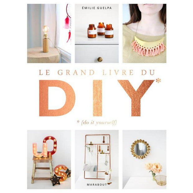 "MARABOUT EDITION - ""Le grand livre du DIY"" - Book in French with more than 150 DIY tutorials"