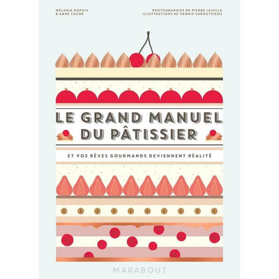 MARABOUT - Le Grand manuel du pâtissier in French