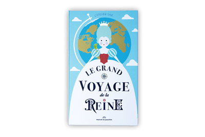 Children book - Le grand voyage de la reine