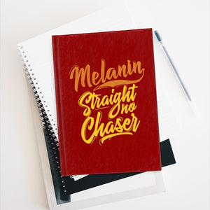 Melanin Straight No Chaser Journal - Ruled Line