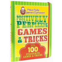 Positively-Perplexing Games & Tricks