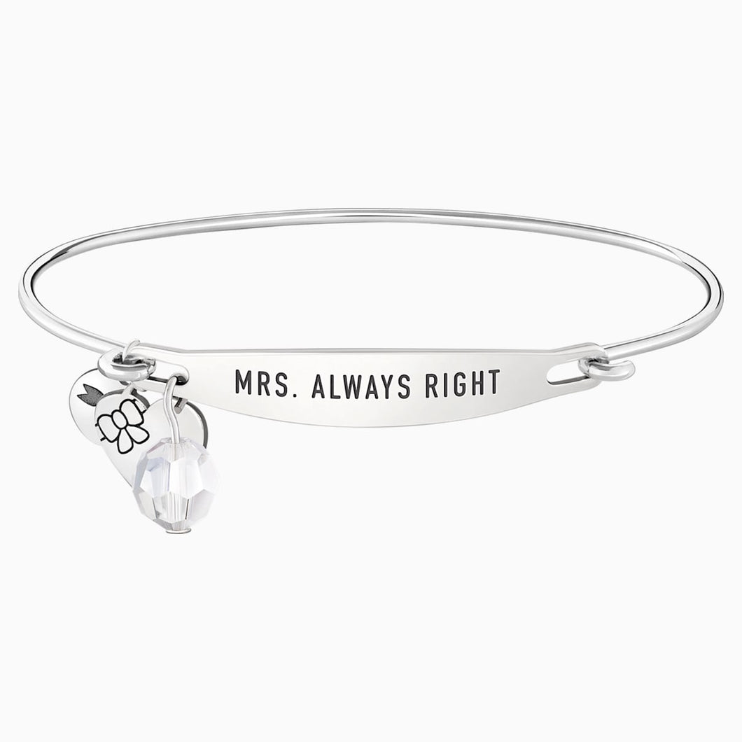 MRS. ALWAYS RIGHT ID BANGLE  S/M