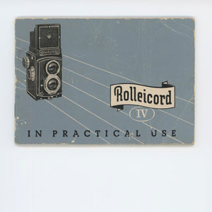 Rollei Rolleicord IV Instruction Manual.