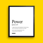 The Definition of POWER - Wall Print