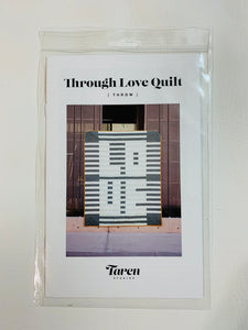 """Through Love Quilt"" PAPER pattern"