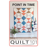 Point in Time Quilt Pattern