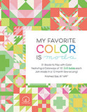"""MY FAVORITE COLOR IS MODA""  Monthly PRE-CUT Block-of-the-Month Quilt Kit with FREE SHIPPING"