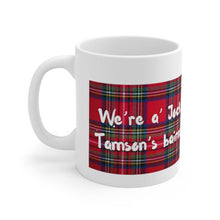 Load image into Gallery viewer, Scottish Saying 11oz Mug