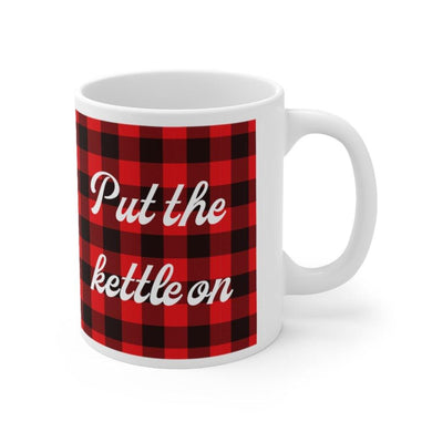 Put The Kettle On Tartan 11oz Mug