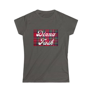 Dinna Fash Women's Softstyle T-Shirt - Living Stone Gifts