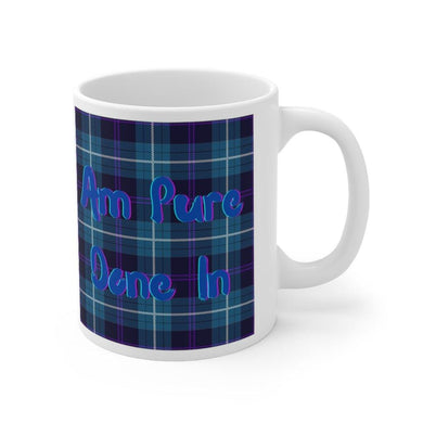 Am Pure Done In Scottish Funny 11oz Mug