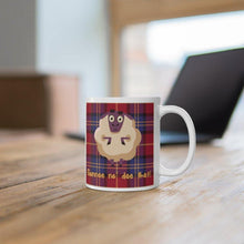 Load image into Gallery viewer, Gonnae no dae that Funny Scottish 11oz Mug