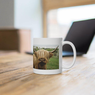 Fuuny Highland Cow Scottish 11oz Mug