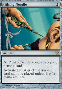 Pithing Needle [Saviors of Kamigawa]