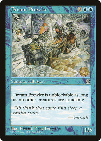 Dream Prowler [Stronghold]