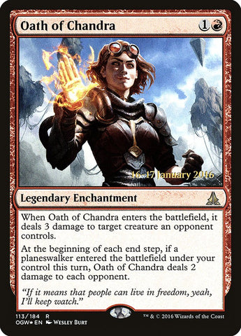 Oath of Chandra [Prerelease Cards]