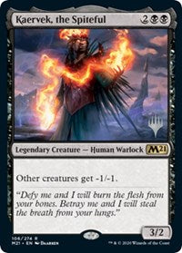 Kaervek, the Spiteful [Promo Pack: Core Set 2021]