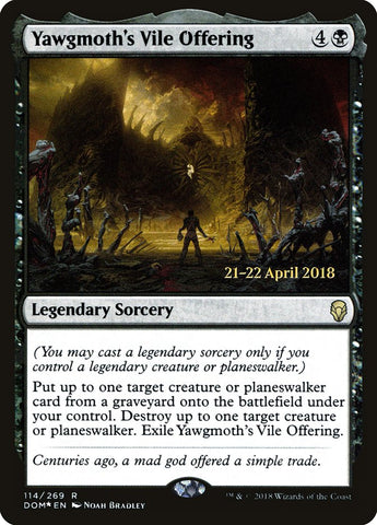 Yawgmoth's Vile Offering [Prerelease Cards]