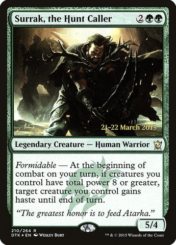 Surrak, the Hunt Caller [Prerelease Cards]