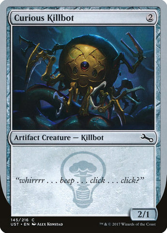 Curious Killbot [Unstable]