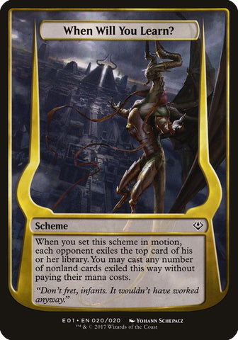 When Will You Learn? (Archenemy: Nicol Bolas) [Oversize Cards]