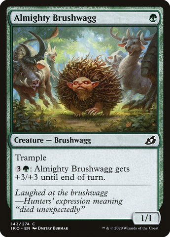 Almighty Brushwagg [Ikoria: Lair of Behemoths]