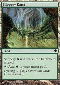 Slippery Karst [Commander 2013]