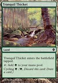 Tranquil Thicket [Commander 2013]