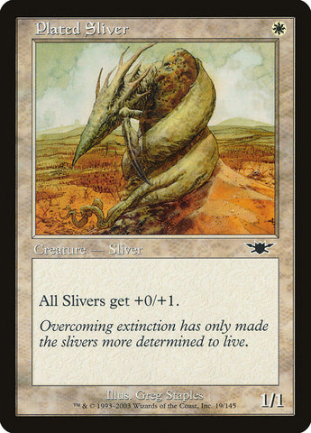 Plated Sliver [Legions]