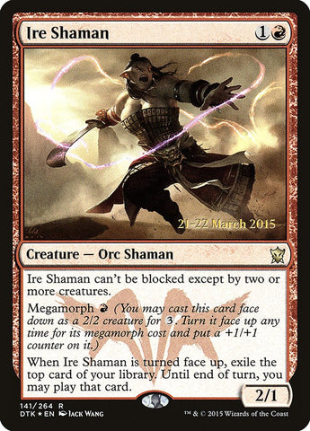 Ire Shaman [Prerelease Cards]