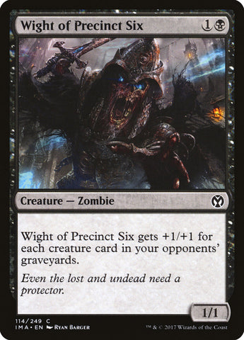 Wight of Precinct Six [Iconic Masters]