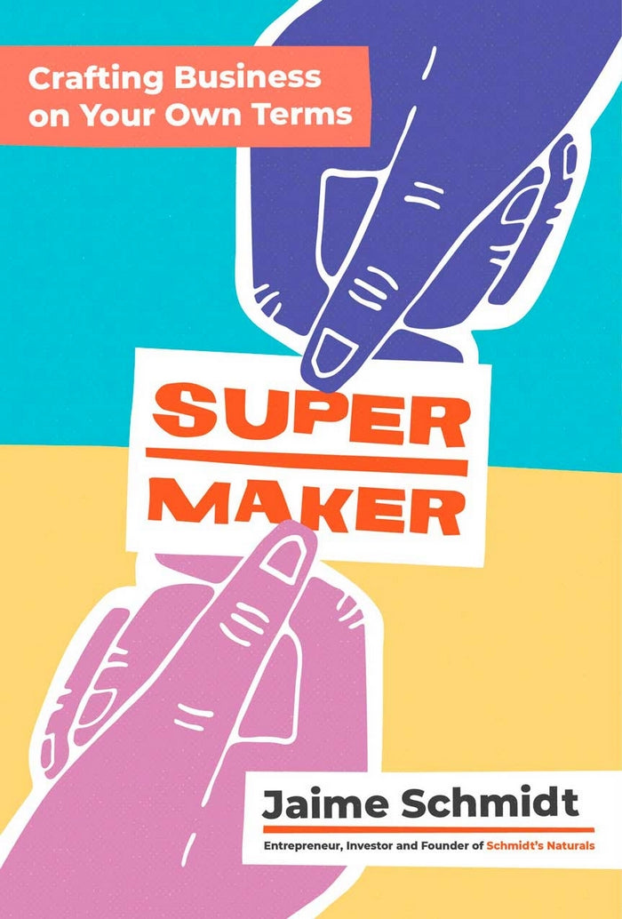 Supermaker Crafting Business on Your Own Terms