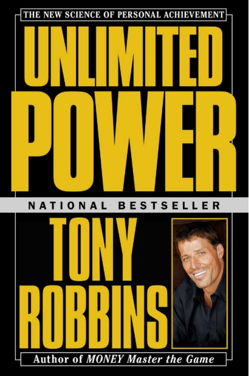 Tony Robbins Unlimited Power The New Science Of Personal Achievement
