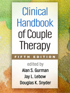Clinical Handbook of Couple Therapy (Fifth Edition)