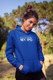 Date me Before My Ipo Women Hoodie