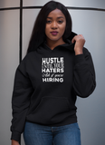 Hustle Until Haters Women Hoodie