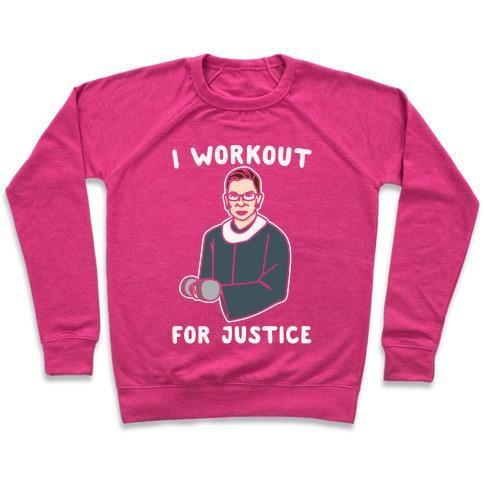 I WORKOUT FOR JUSTICE RBG PARODY WHITE PRINT CREWNECK SWEATSHIRT