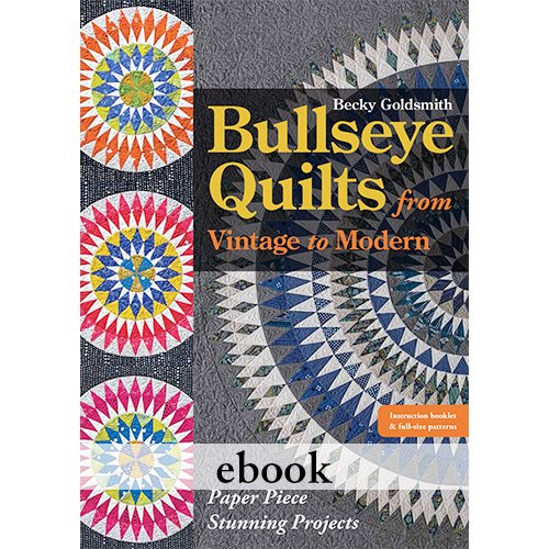 Bullseye Quilts from Vintage to Modern Digital Download